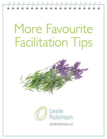 More Favourite Facilitation Tips